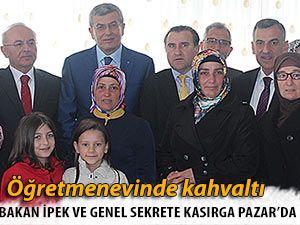 BAKAN İPEK VE GENEL SEKRETER KASIRGA PAZAR'DA