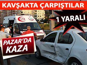 Pazar'da kaza: 1 yaralı