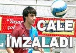 Cale, Trabzon'a 4 yıllık imzayı attı