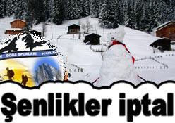 Kardan adam şenliği iptal edildi