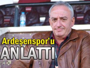 Başkan Çırakoğlu, Ardeşenspor'u anlattı