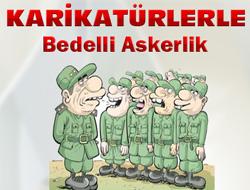 Karikatürlerle Bedelli Askerlik...