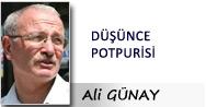 Ali GÜNAY: DÜŞÜNCE POTPURİSİ