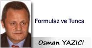 Osman YAZICI: Formulaz ve Tunca