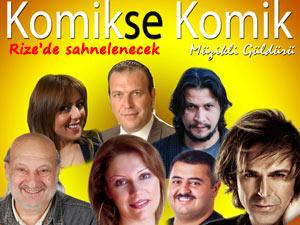 RİZE'DE 'KOMİKSE KOMİK'LE SAHNE ALACAK
