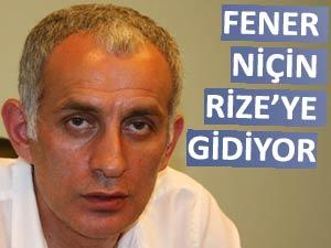 Fenerbahçe Rize'ye gitmesin, biz ağırlarız!