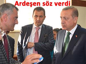 Ardeşen, Erdoğan'a verdiği sözü tutmak istiyor