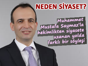 Aday adayı M. Mustafa Saymaz ile dobra dobra