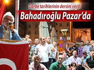 Bahadıroğlu Pazar Demokrasi Meydanında tarih dersi verdi