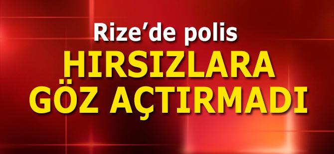 Polis Rize'de hırsızlara göz açtırmadı