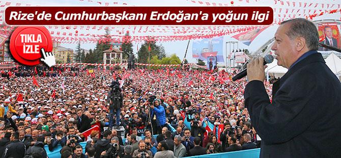 Rize'de Cumhurbaşkanı Erdoğan'a yoğun ilgi