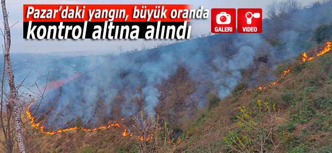 Pazar'daki yangın büyük oranda kontrol altına alındı