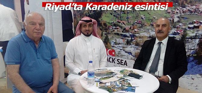 Riyad'ta Karadeniz esintisi