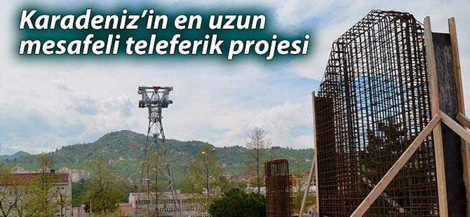 Karadeniz'in en uzun mesafeli teleferik projesi