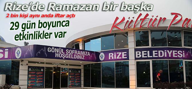 RİZE'DE RAMAZAN BİR BAŞKA