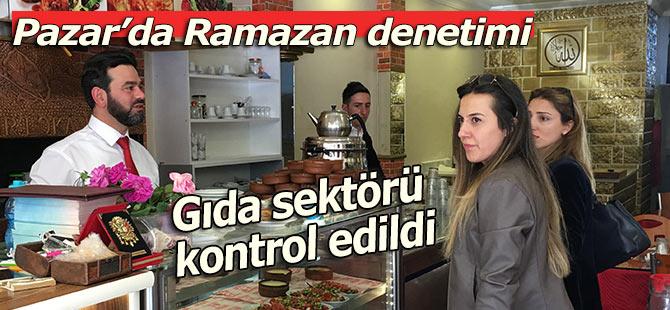 PAZAR'DA RAMAZAN DENETİMİ