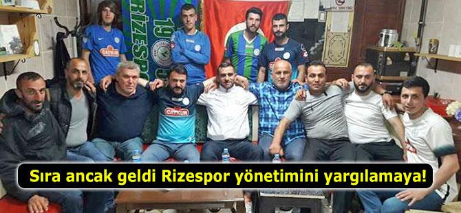 Sıra ancak geldi Rizespor yönetimini yargılamaya!