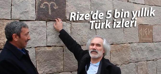 Rize'de 5 bin yıllık Türk izleri