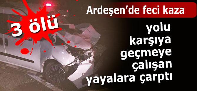 Ardeşen'de Feci Kaza: 3 Ölü