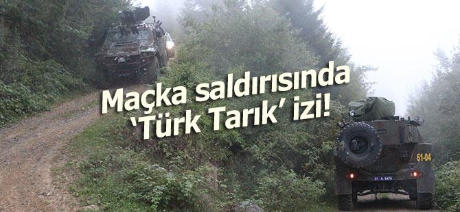 """Maçka'daki terör saldırısında """"Türk Tarık"""" izi"""