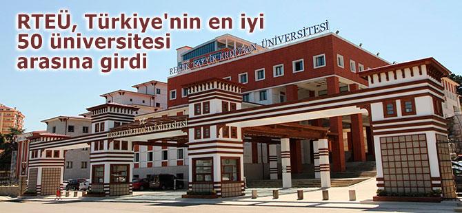 RTEÜ, Türkiye'nin en iyi 50 üniversitesi arasına girdi