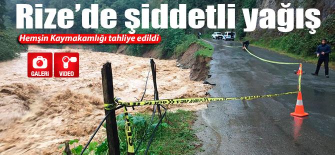 Hemşin Kaymakamlığı yağış nedeniyle tahliye edildi