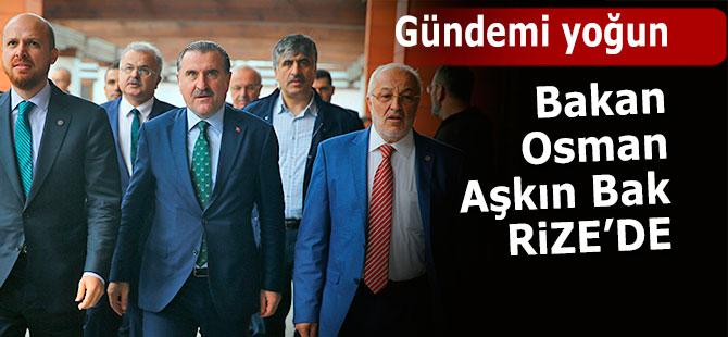 BAKAN OSMAN AŞKIN BAK RİZE'DE