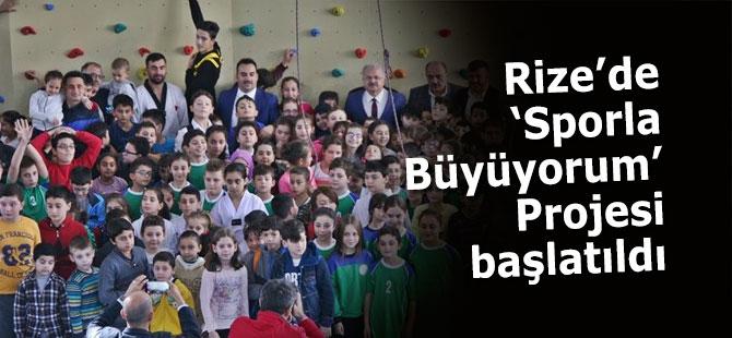 Rize'de 'Sporla Büyüyorum' projesi başladı