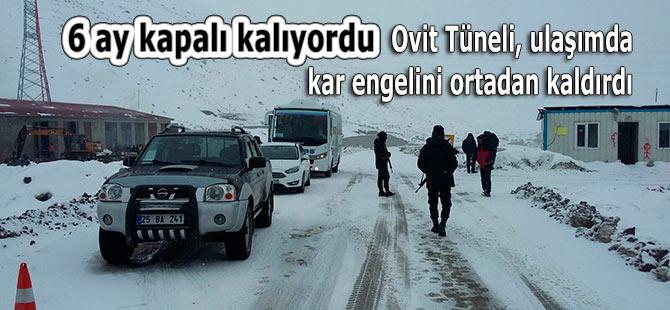Ovit Tüneli, ulaşımda kar engelini ortadan kaldırdı