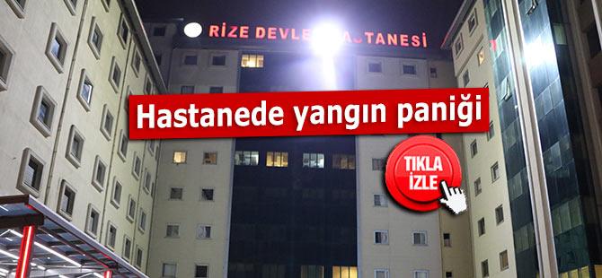 Rize Devlet Hastanesinde yangın paniği