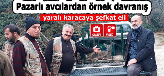 Pazarlı avcılardan örnek davranış: Avı kurtardılar!
