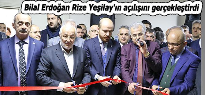 Bilal Erdoğan Rize Yeşilay'ın açılışını gerçekleştirdi