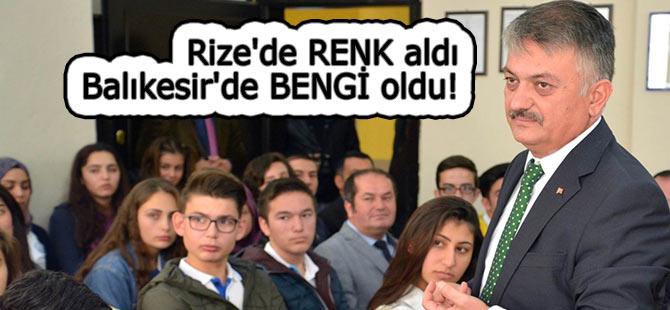 Rize'de RENK aldı, Balıkesir'de BENGİ oldu!