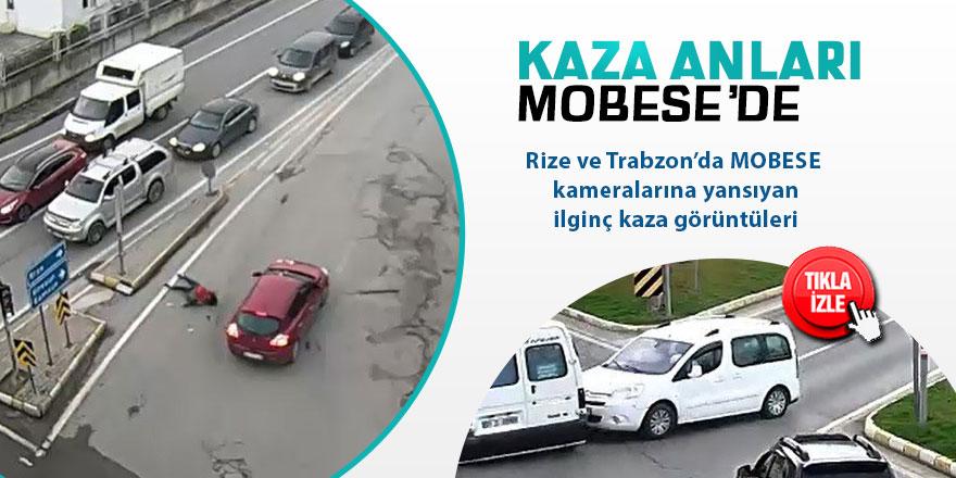 Rize ve Trabzon'daki kazalar MOBESE kamerasında