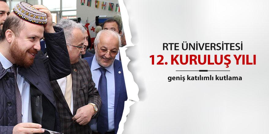RTE Üniversitesi 12. kuruluş yılını kutluyor