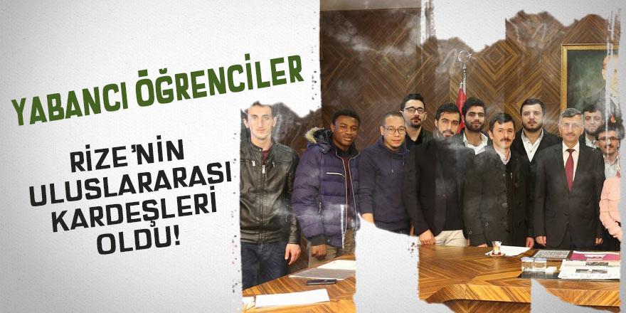 Yabancı öğrenciler Rize'nin uluslararası kardeşleri oldu!