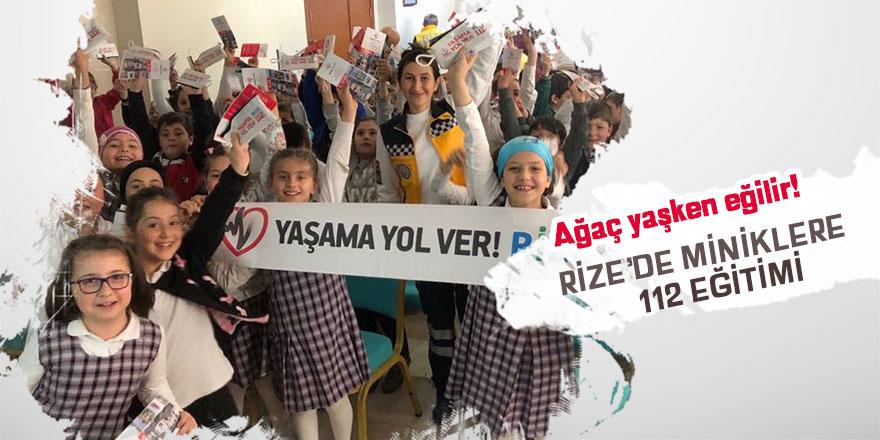 Rize'de 112 eğitimine minik yaşta başlandı