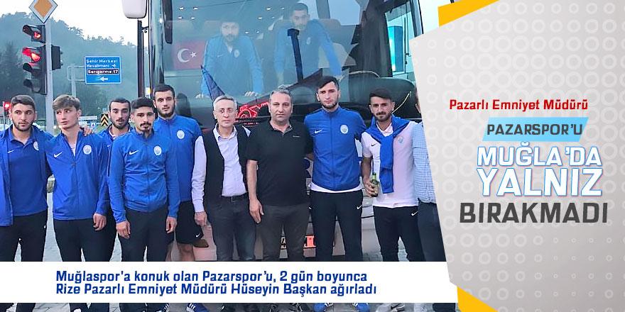 Pazarspor'u Muğla'da Pazarlı  Emniyet Müdürü ağırladı
