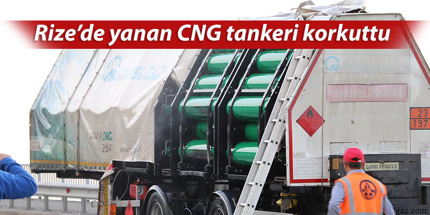 Rize'de yanan CNG tankeri korkuttu