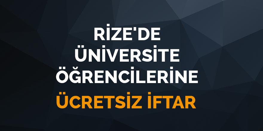 Rize'de üniversite öğrencilerine ücretsiz iftar