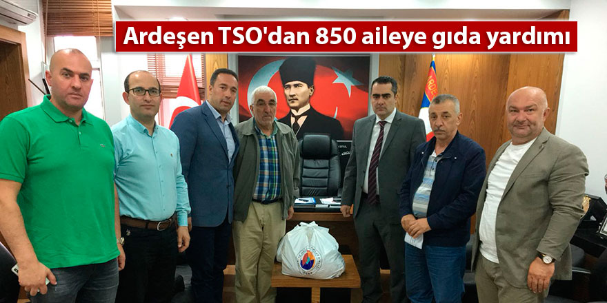 Ardeşen TSO'dan 850 aileye gıda yardımı