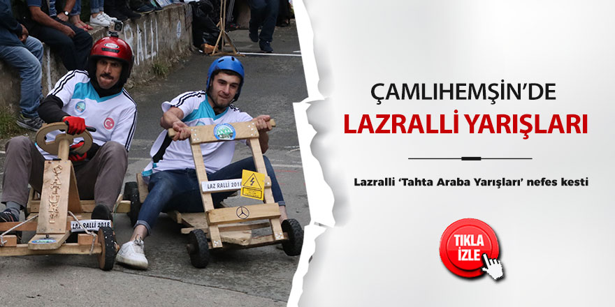 Rize'de 'Lazralli Tahta Araba Yarışları' nefes kesti