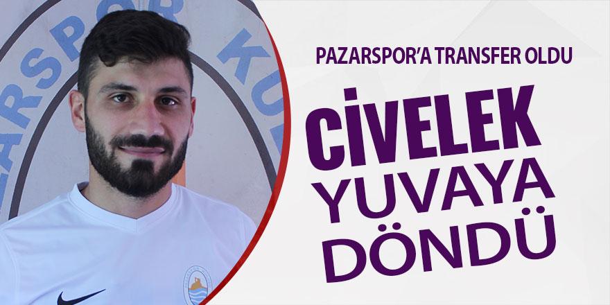 Pazarspor'da Civelek yuvaya döndü
