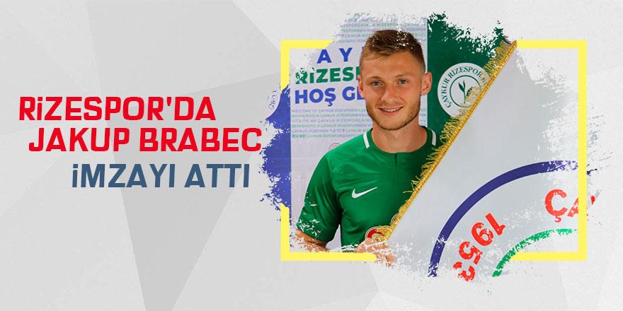 Rizespor'da, Jakup Brabec imzayı attı