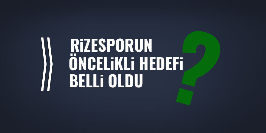 Rizespor'un öncelikli hedefi LİGDE KALMAK!
