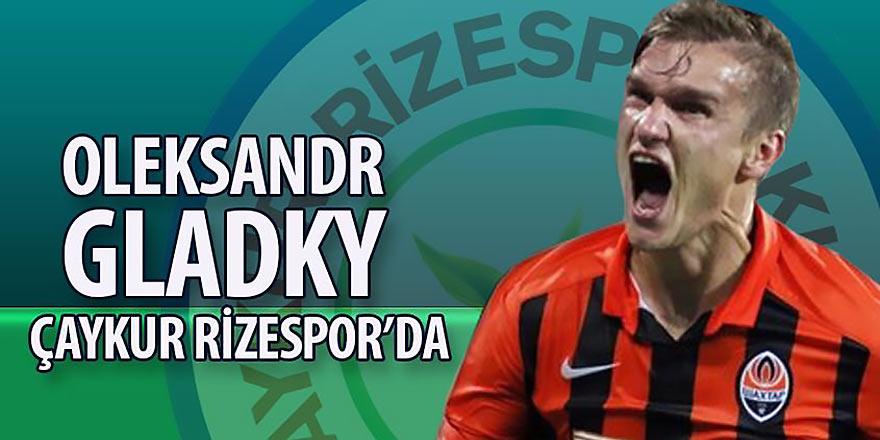Rizespor, Oleksandr Gladkiy'i renklerine bağladı