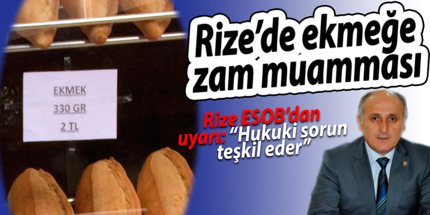 Rize'de ekmek zammı muamması!