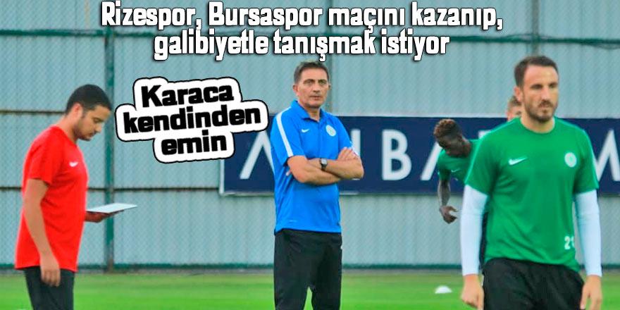 Rizespor, Bursaspor maçını kazanıp, galibiyetle tanışmak istiyor