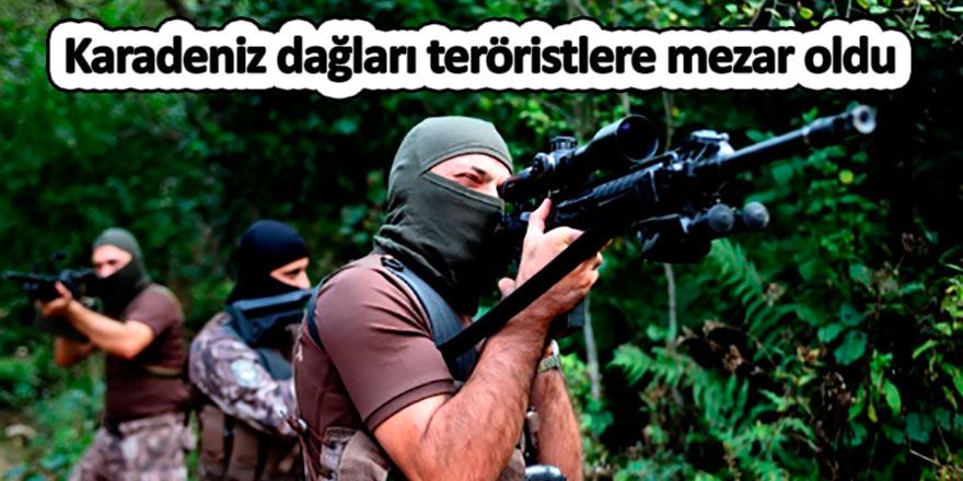Karadeniz dağları teröristlere mezar oldu