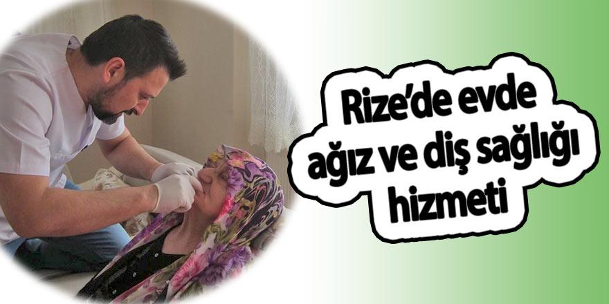 Rize'de evde ağız ve diş sağlığı hizmeti